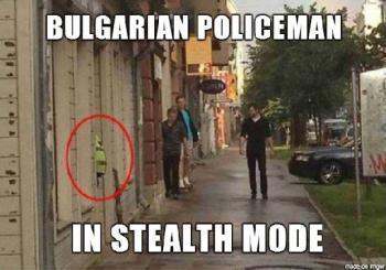 "Български полицай тип ""Stelth"" /невидим/"